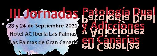 III Jornadas de Patología Dual y Adicciones en Canarias 2021